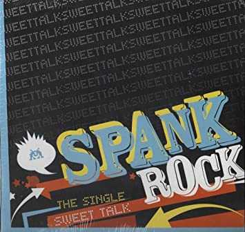 Songtext talk spank sweet rock